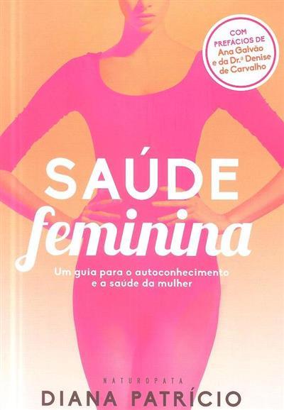 Saúde feminina (Diana Patrício)
