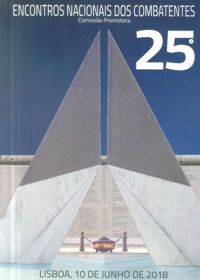 Encontro Nacional dos Combatentes, 25º encontro (Comissão Promotora dos Encontros Nacionais dos Combatentes)