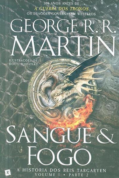 Sangue & fogo (George R. R. Martin)