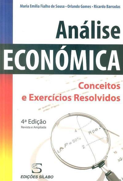 Análise económica (Maria Emília Fialho de Sousa, Orlando Gomes, Ricardo Barradas)