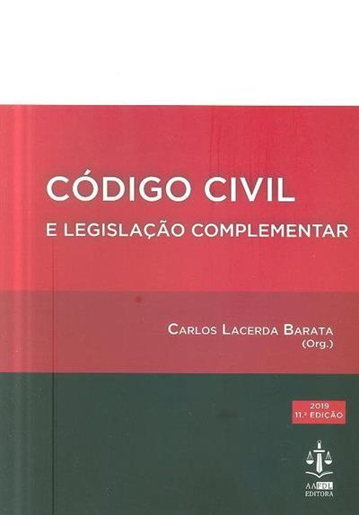 Código civil e legislação complementar (org. Carlos Lacerda Barata)