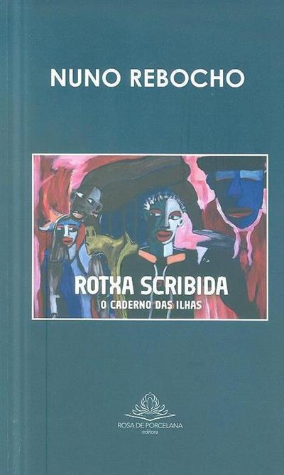 Rotxa Scribida (Nuno Rebocho)
