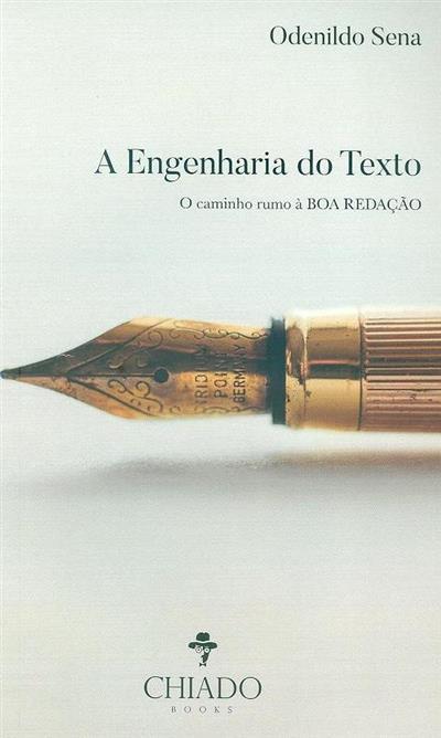 A engenharia do texto (Odenildo Sena)