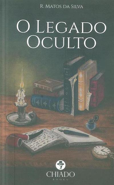 O legado oculto (R. Matos da Silva)
