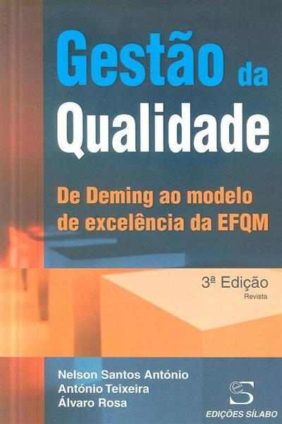 Gestão da qualidade (Nelson Santos António, António Teixeira, Álvaro Rosa)