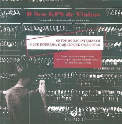 O seu GPS de vinhos (Rafael Lemos)