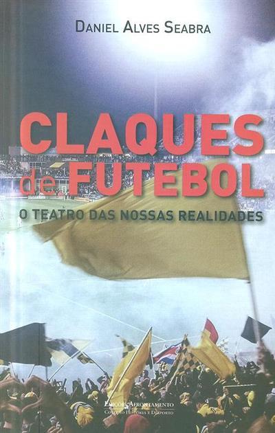 Claques de futebol (Daniel Alves Seabra)