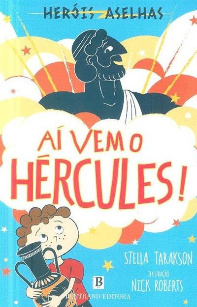Aí vem o Hércules! (Stella Tarakson)