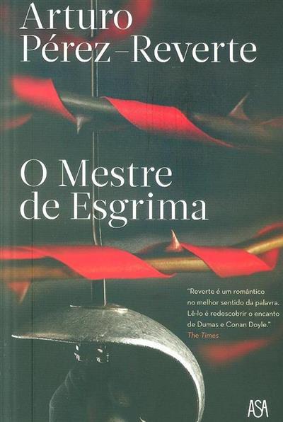 O mestre de esgrima (Arturo Pérez-Reverte)