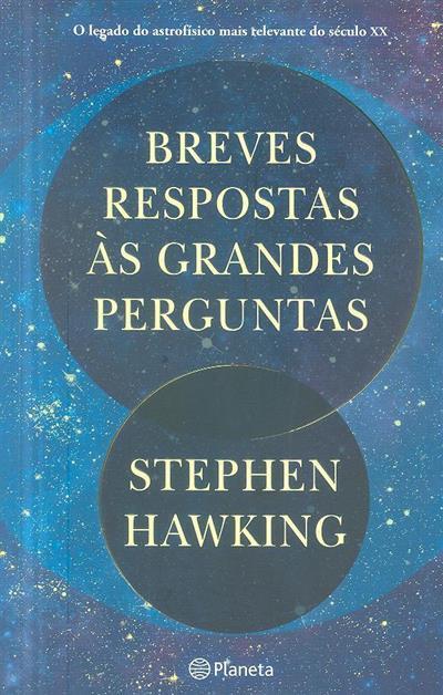 Breves respostas às grandes perguntas (Stephen Hawking)