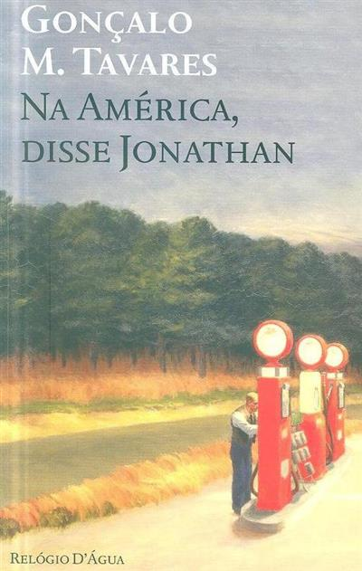 Na América, disse Jonathan (Gonçalo M. Tavares)