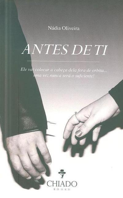 Antes de ti 1 (Nádia Oliveira)