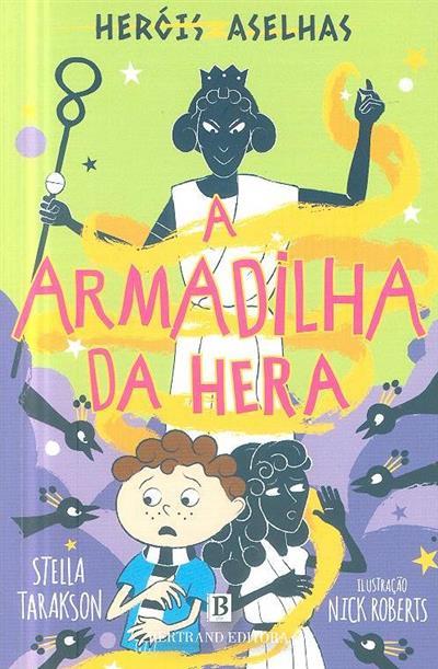 A armadilha da Hera (Stella Tarakson)