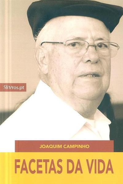Facetas da vida (Joaquim Campinho)