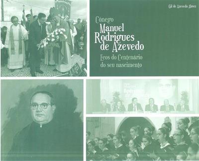 Cónego Manuel Rodrigues de Azevedo, 1915-1988 (Gil de Azevedo Abreu)
