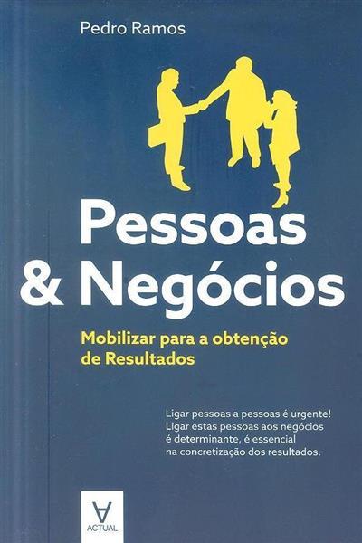 Pessoas & negócios (Pedro Ramos )