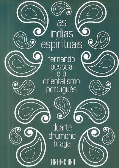 As índias espirituais (Duarte Drumond Braga)