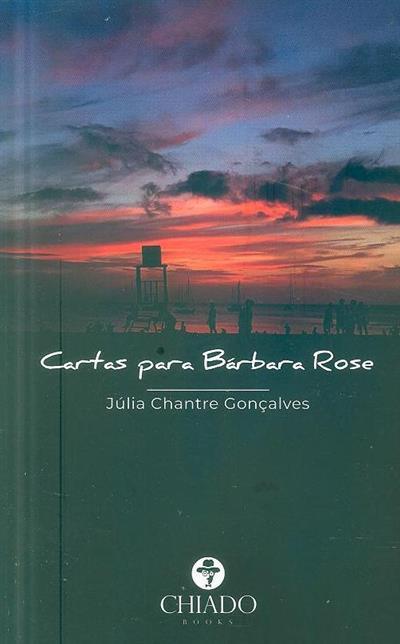 Cartas para Bárbara Rose (Júlia Chantre Gonçalves)