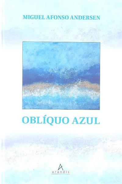 Oblíquo azul (Miguel Afonso Andersen)