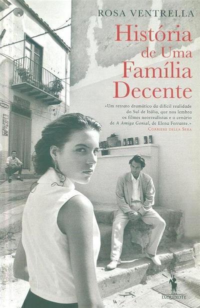 História de uma família decente (Rosa Ventrella)