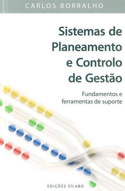 Sistemas de planeamento e controlo de gestão (Carlos Borralho)