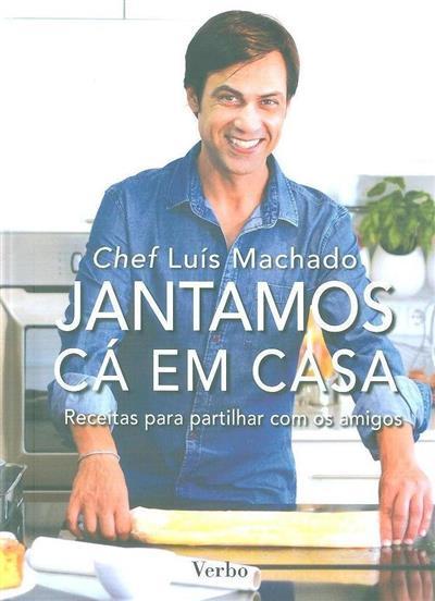 Jantamos cá em casa (Luís Machado)