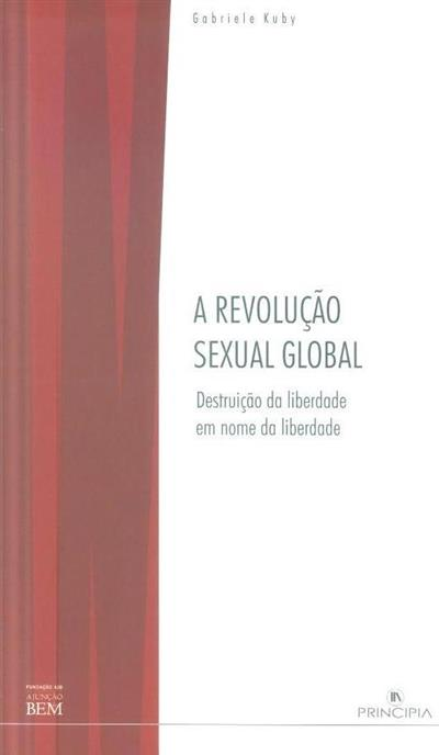 A revolução sexual global (Gabriele Kugy)