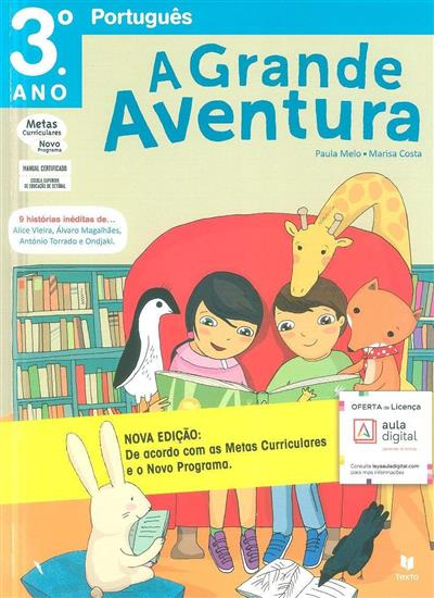 A grande aventura (Paula Melo, Marisa Costa)
