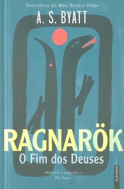 Ragnarök, o fim dos deuses (A. S. Byatt)