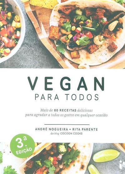 Vegan para todos (André Nogueira, Rita Parente)