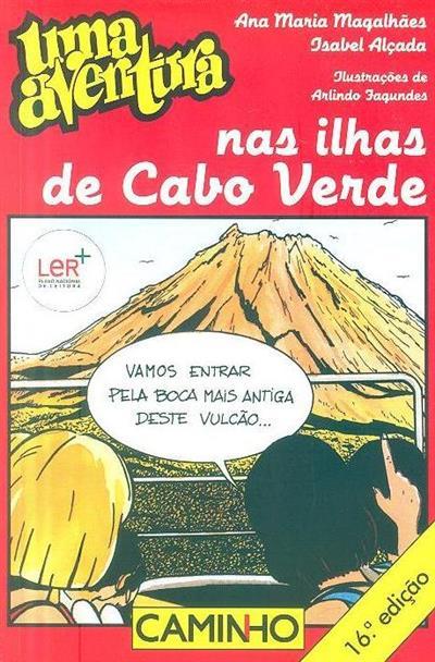 Uma aventura nas ilhas de Cabo Verde (Ana Maria Magalhães, Isabel Alçada)