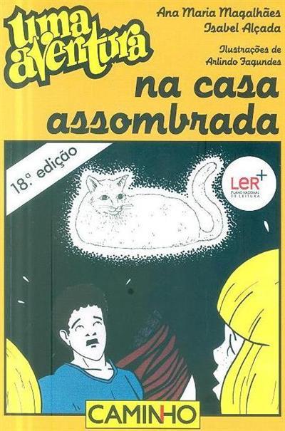 Uma aventura na casa assombrada (Ana Maria Magalhães, Isabel Alçada)