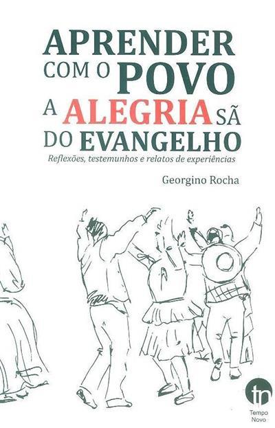 Aprender com o povo a alegria sã do Evangelho (Georgino Rocha)