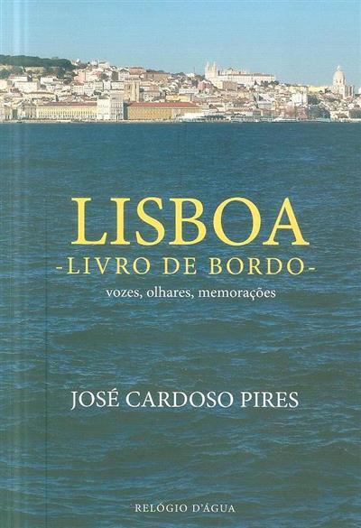 Lisboa, livro de bordo (José Cardoso Pires)