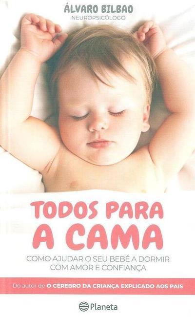 Todos para a cama (Álvaro Bilbao)