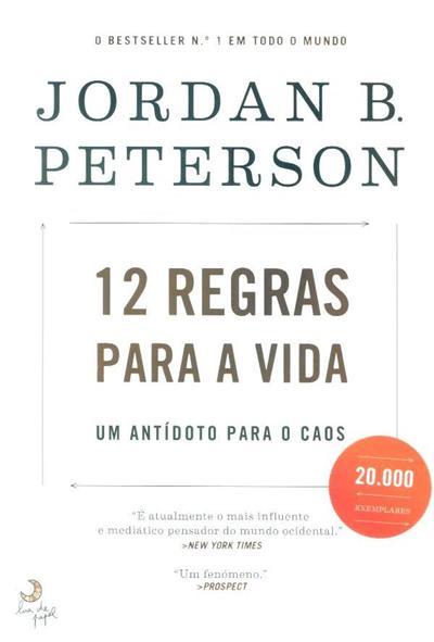 12 regras para a vida (Jordan B. Peterson)