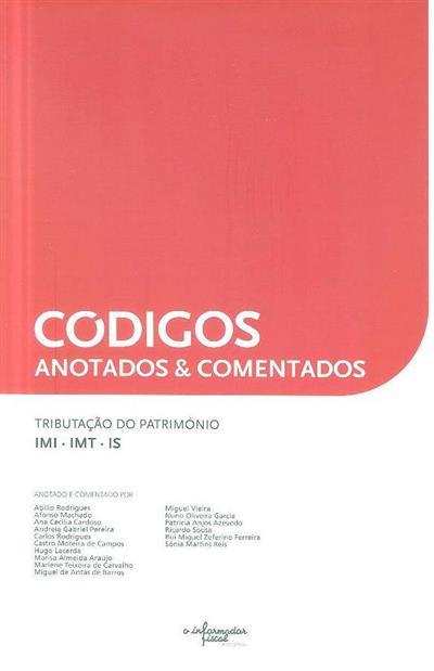Tributação do património (IMI, IMT, IS) (anot. e coment. Abílio Rodrigues... [et al.])