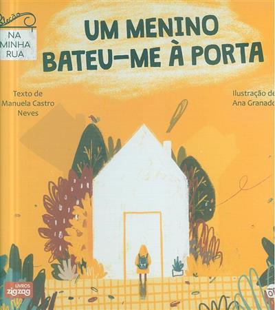 Um menino bateu-me à porta (Manuela Castro Neves)