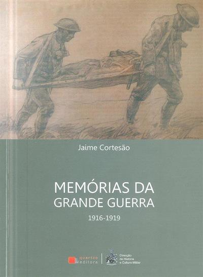 Memórias da Grande Guerra (1916-1919) (Jaime Cortesão)