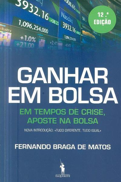 Ganhar em bolsa (Fernando Braga de Matos)