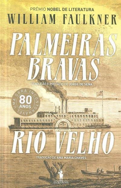 Palmeiras bravas ; (William Faulkner)