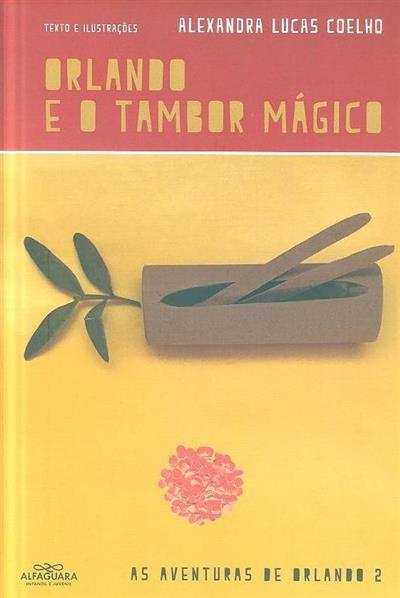 Orlando e o tambor mágico (Alexandra Lucas Coelho)