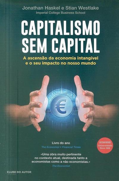 Capitalismo sem capital (Jonathan Haskel, Stian Westlake)