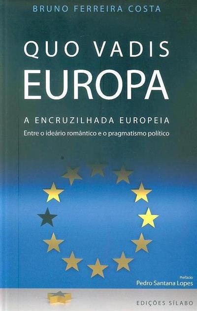 Quo Vadis Europa (Bruno Ferreira Costa)
