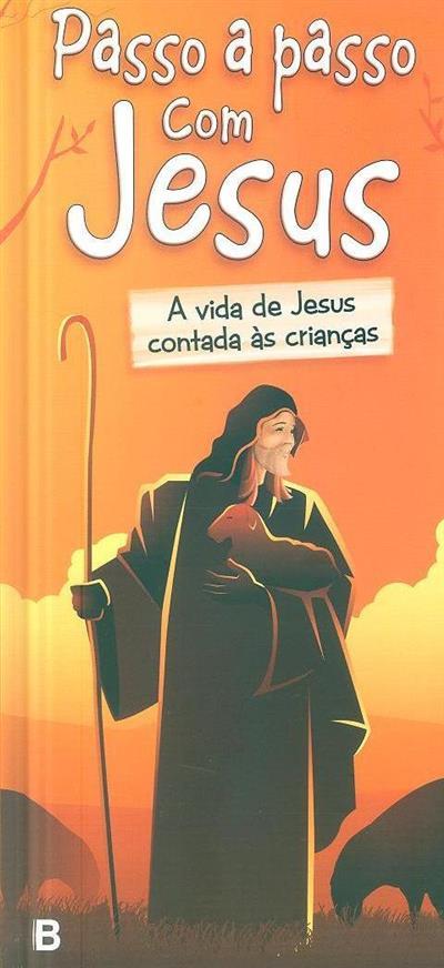 Passo a passo com Jesus (Miguel de Oliveira)