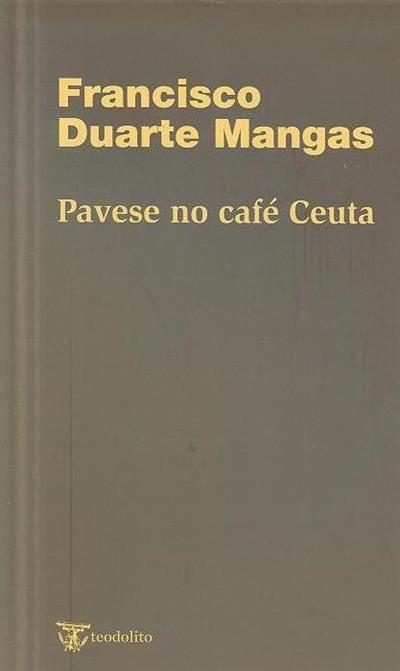 Pavese no café Ceuta (Francisco Duarte Mangas)