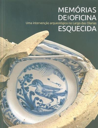 Memórias de uma oficina esquecida (coord. Maria Antónia Pinto de Matos)