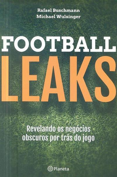 Football leaks (Rafael Buschmann, Michael Wulzinger)