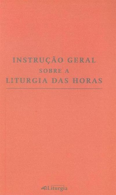 Instrução geral sobre a Liturgia das Horas (Secretariado Nacional de Liturgia)