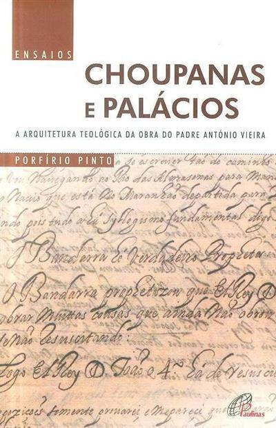 Choupanas e palácios (Porfírio Pinto)